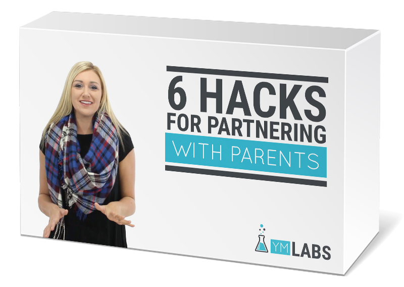 6 Hacks For Partnering With Parents